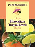 Don the Beachcombers Little Hawaiian Tropical Drink Cookbook