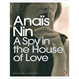 A Spy In The House Of Love (Penguin Modern Classics)by Anais Nin