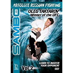 Sambo: Absolute Russian Fighting Master Your Opponent with Oleg Taktarov Vol. 2