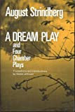 A Dream Play, and Four Chamber Plays (The Norton Library ; N791) (039300791X) by Strindberg, August