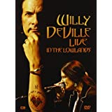 Willy Deville : Live in the Lowlandspar Willy DeVille