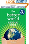The Better World Shopping Guide: 4th...