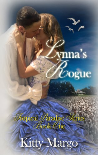 Lynna's Rogue (Tropical Paradise Series Book One) by Kitty Margo