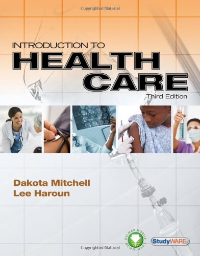 Introduction to Health Care, 3rd Edition