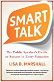 img - for Smart Talk: The Public Speaker's Guide to Success in Every Situation (Quick & Dirty Tips) book / textbook / text book