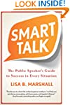 Smart Talk: The Public Speaker's Guid...