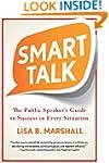 Smart Talk: The Public Speaker's Guid...