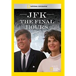 JFK: The Final Hours