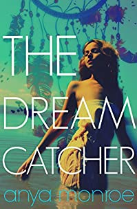 The Dream Catcher by Anya Monroe ebook deal