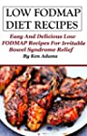 Low FODMAP Diet Recipes: Easy and Del...