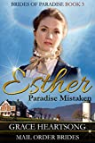 img - for Mail Order Bride: Esther - Paradise Mistaken (A Historical Western Mail Order Bride Romance Book 3) (Brides Of Paradise) book / textbook / text book