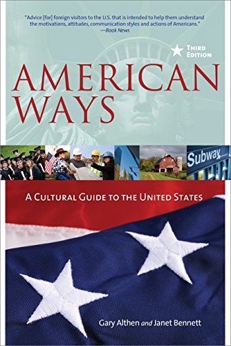 American Ways, Third Edition: A Cultural Guide to the...