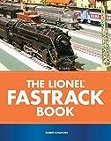 The Lionel FasTrack Book (0760323526) by Schleicher, Robert