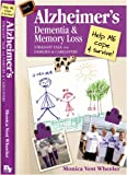 img - for Alzheimer's, Dementia & Memory Loss: Straight Talk for Families & Caregivers book / textbook / text book