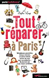 echange, troc Sophie Lemp - Tout réparer à Paris