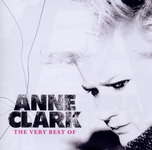Anne Clark-The Very Best Of-CD-FLAC-2010-NBFLAC Download