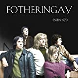 Essen 1970 by Fotheringay [Music CD]