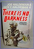 There Is No Darkness (0441805671) by Jack C. Haldeman