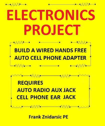 Electronics Project (Znidarsic Science Books Book 1)