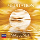 Meditation: The Beautiful Music of Massenet