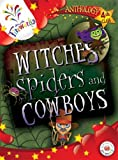 img - for Witches, Spiders and Cowboys 4th Class Anthology (Fireworks English) book / textbook / text book