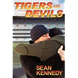 Tigers and Devils ~ Sean Kennedy
