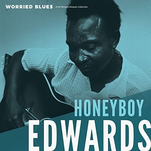 David Honeyboy Edwards - Worried Blues (Canada - Import)