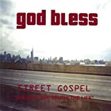 Street Gospel-The Way the Truth the Life by God Bless (2003-08-02)