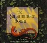 The Salamander Room (Turtleback School & Library Binding Edition) (0613034791) by Mazer, Anne