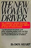 img - for New Woman Driver: All a Woman Needs to Know About Cars to Buy One, Drive it, Have it Maintained book / textbook / text book