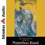 Prometheus Bound |  Aeschylus