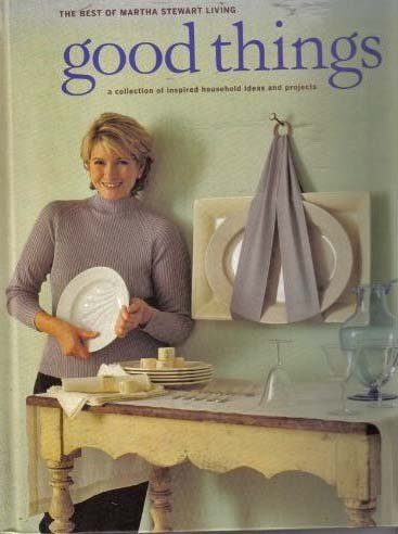 good-things-the-best-of-martha-stewart-living