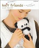 ニット・フレンズ―あなたの作品、載せました! (Let's Knit series)