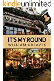 It's My Round: 2000 Years of the British Pub