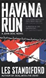 Havana Run (John Deal) (0425197174) by Standiford, Les