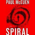 Spiral: A Novel   Paul McEuen