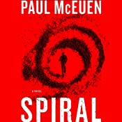 Spiral: A Novel | [Paul McEuen]