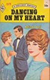 img - for Dancing on My Heart (Harlequin Romance #1371) book / textbook / text book