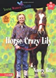 Nancy Rue Horse Crazy Lily (Young Women of Faith Library: Lily)