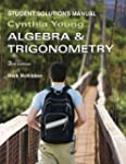 Algebra and Trigonometry, Student Sol...