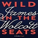 Wild in the Seats | James Wolcott
