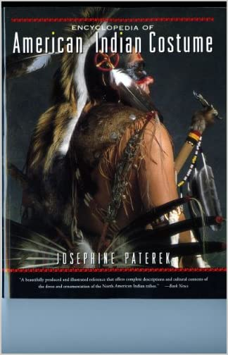 Encyclopedia of American Indian Costume