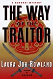 img - for The Way of the Traitor: A Samurai Mystery (Sano Ichiro) book / textbook / text book