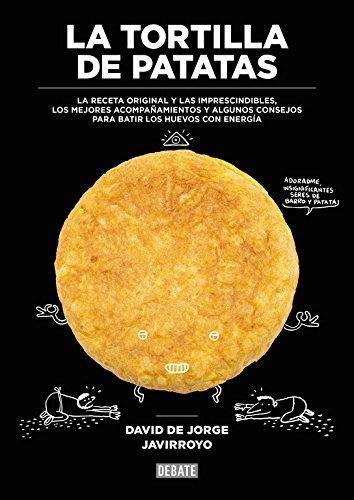La Tortilla De Patatas (DEBATE)