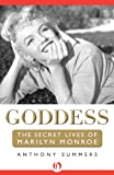 img - for Goddess: The Secret Lives of Marilyn Monroe book / textbook / text book
