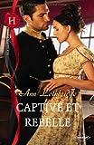 echange, troc Ann Lethbridge - Captive et rebelle