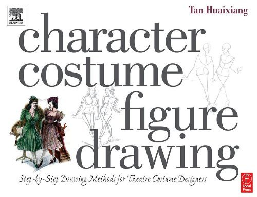 Character Costume Figure Drawing: Step-by-Step Drawing Methods for Theatre Costume Designers by Tan Huaixiang (2004-04-20) (Character Costume Figure Drawing compare prices)