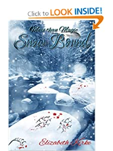 Snow Bound (More Than Magic) (Volume 2) Elizabeth Kirke