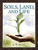 img - for Soils, Land, and Life book / textbook / text book