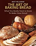 The Art of Baking Bread: What You Rea...